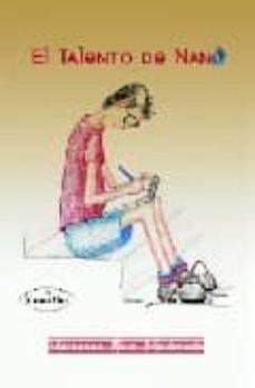 Descargar EL TALENTO DE NANO gratis pdf - leer online