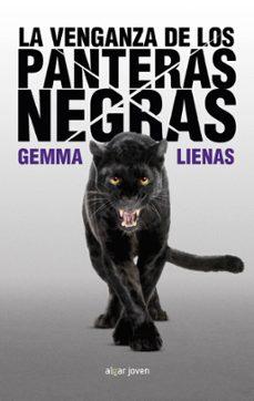 la venganza de las panteras negras-gemma lienas-9788498458152