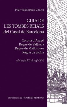 Cronouno.es Guia De Les Tombes Reials Del Casal De Barcelona Image