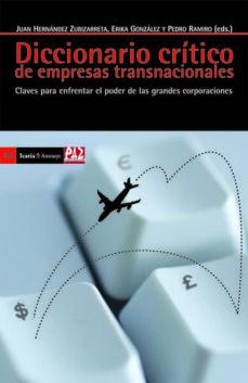 Descargar DICCIONARIO CRITICO DE EMPRESAS TRANSNACIOALES gratis pdf - leer online
