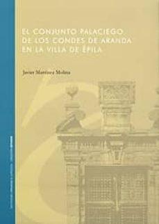 Valentifaineros20015.es El Conjunto Palaciego De Los Condes De Aranda En La Villa De Epil A Image