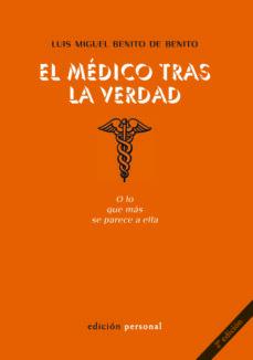 Descargar pdf ebook EL MEDICO TRAS LA VERDAD