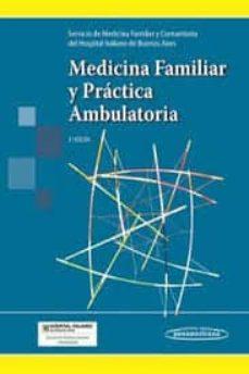 Descargar gratis kindle books rapidshare MEDICINA FAMILIAR Y PRACTICA AMBULATORIA (3ª ED.)