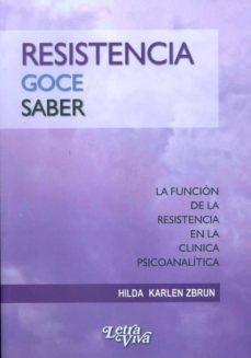 Chapultepecuno.mx Resistencia, Goce, Saber. La Funcion De La Resistencia En La Clin Ica Psicoanalitica Image