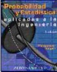 Vinisenzatrucco.it Probabilidad Y Estadistica Aplicadas A La Ingenieria (2ª Ed.) Image