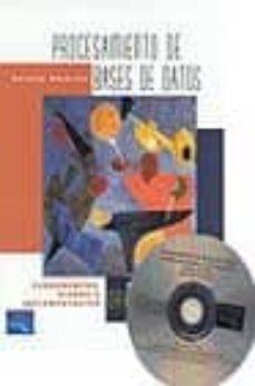 procesamiento de bases de datos (8ª ed.): fundamentos, diseño e i mplementacion (incluye cd-rom)-david m. kroenke-9789702603252