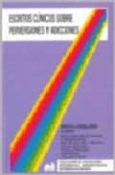 Valentifaineros20015.es Escritos Clinicos Sobre Perversiones Y Adicciones Image