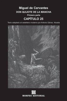 don quijote de la mancha. primera parte. capítulo 25 (texto adaptado al castellano moderno por antonio gálvez alcaide) (ebook)-cdlap00002652