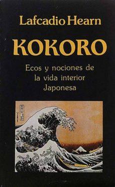 Bressoamisuradi.it Kokoro. Ecos Y Nociones De La Vida Interior Japonesa. Image