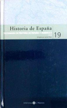 Eldeportedealbacete.es Historia De España. Diccionario De Historia De España Y América I 19 Image