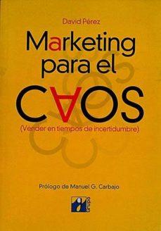 Carreracentenariometro.es Marketing Para El Caos (Vender En Tiempos De Incertidumbre) Image