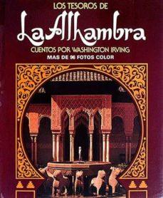 LOS TESOROS DE LA ALHAMBRA - WASHINGTON, IRVING | Adahalicante.org