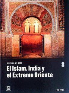 Viamistica.es Historia Del Arte. El Islam. India Y El Extremo Oriente 8 Image