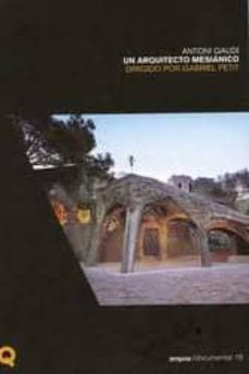 Permacultivo.es Antoni Gaudi, Un Arquitecto Mesianico (Libro + Dvd) Image