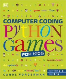 computer coding python games for kids (ebook)-carol vorderman-9780241365762