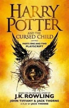Libros electrónicos pdf descarga gratuita HARRY POTTER AND THE CURSED CHILD. PARTS ONE AND TWO: THE OFFICIA L PLAYSCRIPT OF THE ORIGINAL WEST END PRODUCTION 9780751565362 (Spanish Edition) de J.K. ROWLING