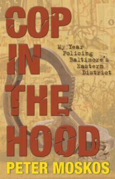 cop in the hood (ebook)-peter moskos-9781400832262