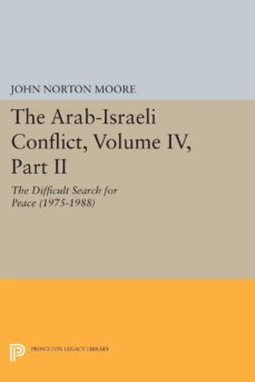 the arab-israeli conflict, volume iv, part ii (ebook)-9781400862962