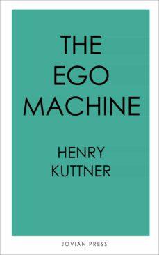 the ego machine (ebook)-9781537808062