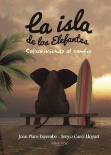 la isla de los elefantes (ebook)-joan plans esperabe-sergio carol llopart-9781635037562