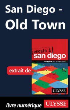 san diego - old town (ebook)-9782765815662