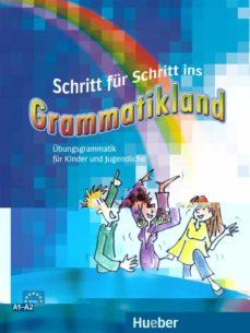 schritt für schritt ins grammatikland: deutsch als fremdsprache / grammatik für kinder und jugendliche-9783190073962