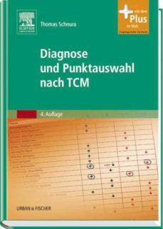 diagnose und punktauswahl nach tcm (ebook)-thomas schnura-9783437594762