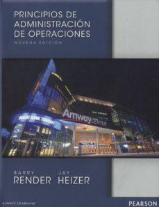 principios de administracion de operaciones (9ª ed.)-barry render-9786073223362