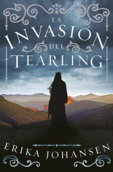 Descarga gratuita de libros de audio en pdf. LA INVASION DEL TEARLING (LA REINA DEL TEARLING 2) de ERIKA JOHANSEN