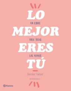 Padella.mx Lo Mejor Eres Tu Image