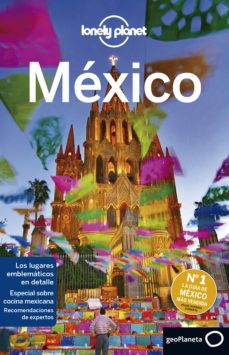 MEXICO 2019 (LONELY PLANET) (8ª ED.) | VV.AA. | Comprar