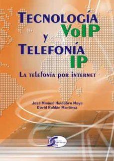 tecnología voip y telefonía ip ( edición actualizada )-david roldán martínez-9788415270362