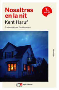 Foro de libros electrónicos descargar deutsch NOSALTRES EN LA NIT de KENT HARUF 9788415307662 (Literatura española)