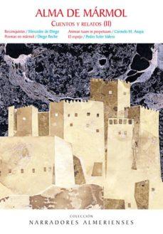 ALMA DE MARMOL: CUENTOS Y RELATOS (II) - MERCEDES DE DIEGO | Triangledh.org