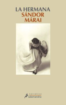 la hermana (ebook)-sandor marai-9788415470762