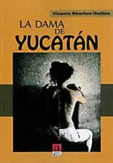 Padella.mx La Dama De Yucatan Image