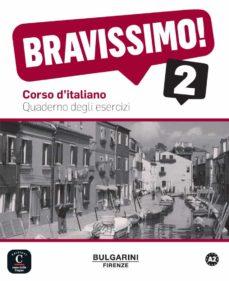 Descargar ebooks gratis amazon kindle BRAVISSIMO 2 - QUADERNO DEGLI ESERCIZI