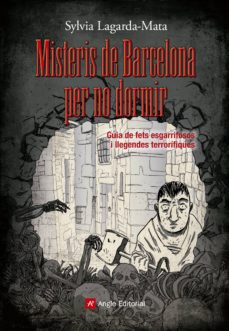 misteris de barcelona per no dormir-sylvia lagarda-mata-9788415695462
