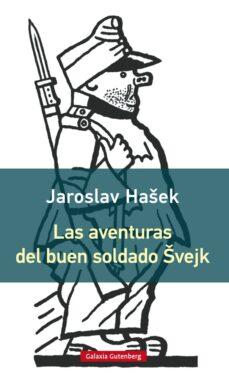 Descarga de libros gratis para android. LAS AVENTURAS DEL BUEN SOLDADO SVEJK  de JAROSLAV HASEK 9788416495962 en español