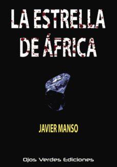 Libro de texto descargas de libros electrónicos gratis LA ESTRELLA DE ÁFRICA en español