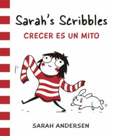 Carreracentenariometro.es Sarah S Scribbles 1: Crecer Es Un Mito Image