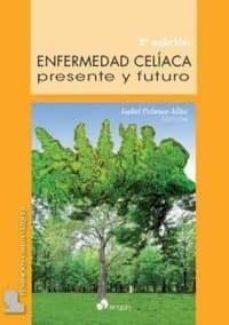 Descargar audiolibros en español ENFERMEDAD CELIACA: PRESENTE Y FUTURO (2ª ED.) de ISABEL POLANCO ALLUE 9788416732562