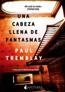 Descarga de libros de texto torrent UNA CABEZA LLENA DE FANTASMAS de JEAN-PAUL TREMBLAY FB2 RTF 9788416858262