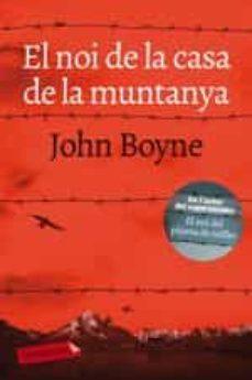 Descargar libros de forma gratuita desde la búsqueda de libros de Google EL NOI DE LA CASA DE LA MUNTANYA ePub FB2 (Literatura española) de JOHN BOYNE