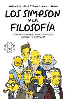 Ojpa.es Los Simpson Y La Filosofia (Nueva Ed.): Como Entender El Mundo Gracias A Homer Y Compañia Image