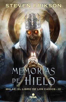 memorias de hielo (malaz: el libro de los caídos 3) (ebook)-steven erikson-9788417347062