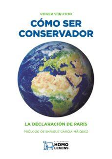Descargar COMO SER CONSERVADOR: LA DECLARACION DE PARIS gratis pdf - leer online
