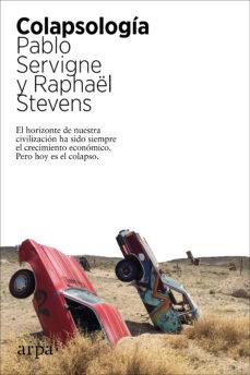 colapsologia-pablo servigne-raphael stevens-9788417623562