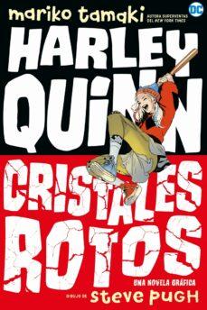 Bressoamisuradi.it Harley Quinn: Cristales Rotos Image