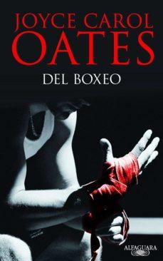del boxeo (ebook)-joyce carol oates-9788420412962